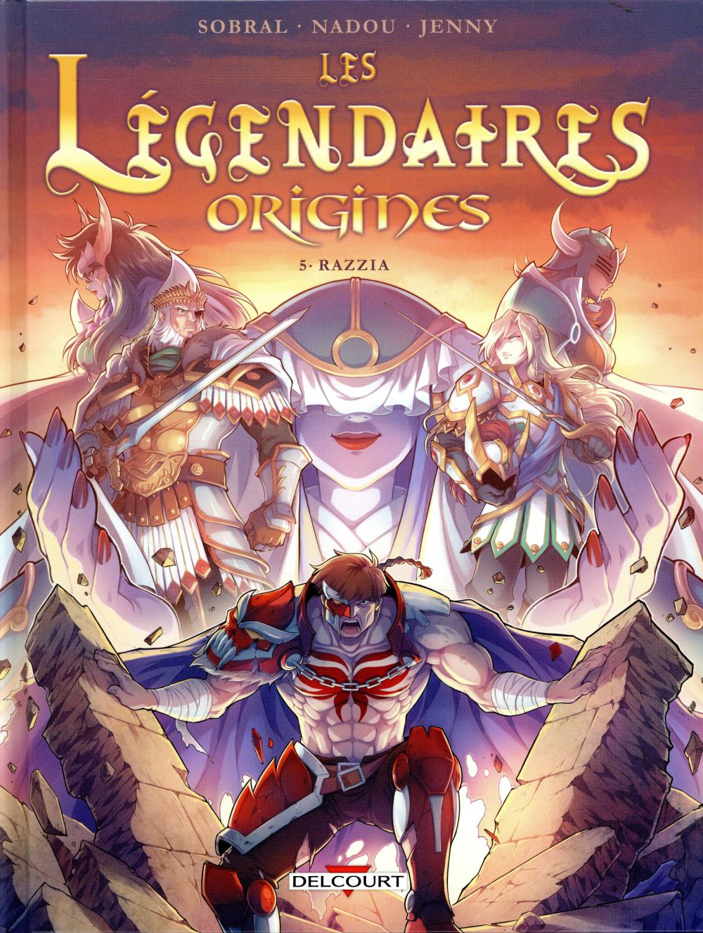 LEGENDAIRES   ORIGINES 5. RAZZIA